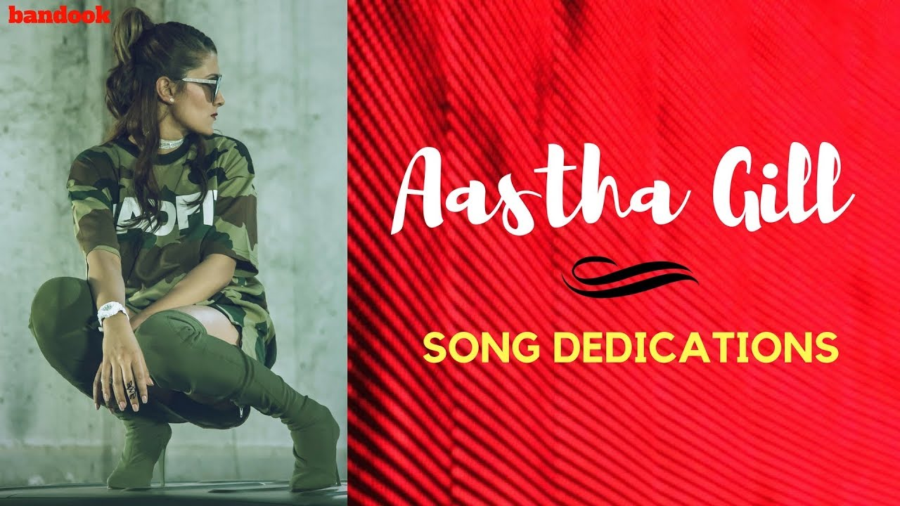 Aastha Gill: Songs That Remind Me Of - Bandook | Music-First
