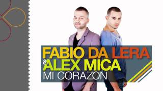 Fabio Da Lera   Alex Mica   Mi Corazon  radio edit    YouTube