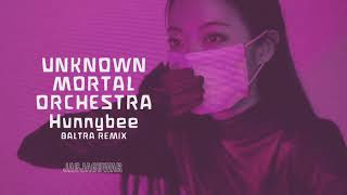 Unknown Mortal Orchestra - Hunnybee (Baltra Remix) (Official Audio)