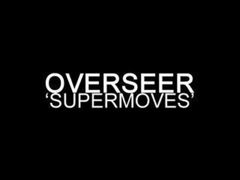 Overseer  Supermoves