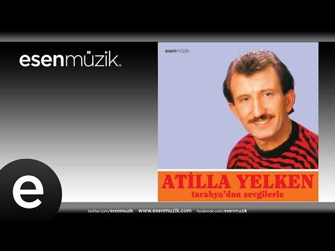 Atilla Yelken - Olur Musun #esenmüzik - Esen Müzik