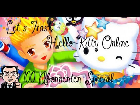 Let's Trash Hello Kitty Online [100 Abonnenten Special?]