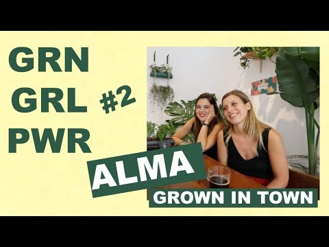 GRN GRL PWR #2 // MEET ALMA