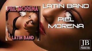 Latin Band - Piel Morena