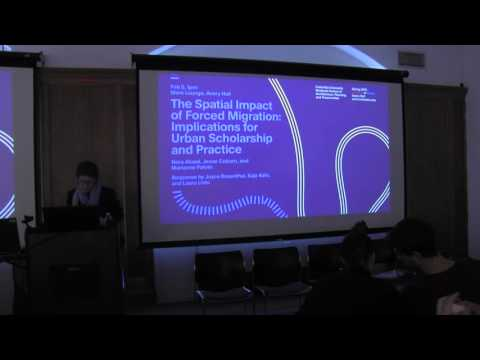 The Spatial Impact Of Forced Migration: Implications For Urban Scholarship And Practice