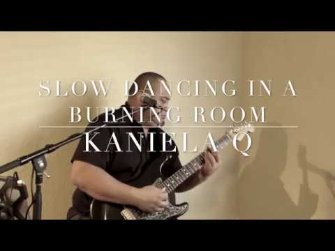 Slow Dancing in a Burning Room (John Mayer Cover) by Kaniela