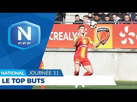 Le Top Buts (J31) I National FFF 2018-2019