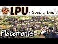 Lovely Professional University | Placements | Admission | Scholarship | Good or Bad?