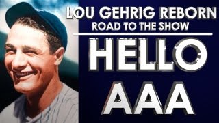 HELLO AAA!!! - MLB 13: The Show - Road to the Show - Lou Gehrig: Episode 8 (RTTS)