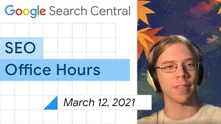 English Google SEO Office-hours From March 12, 2021