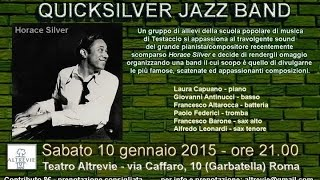 Quicksilver Jazz Band Tribute to Horace Silver