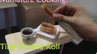 Miniature Cooking; Tiny Banana Roll /turon (tiny Cooking Real Mini Food)