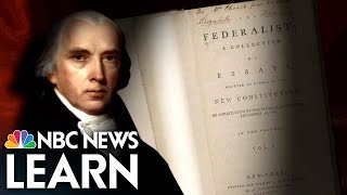 NBC News Learn: The Federalist Papers thumbnail