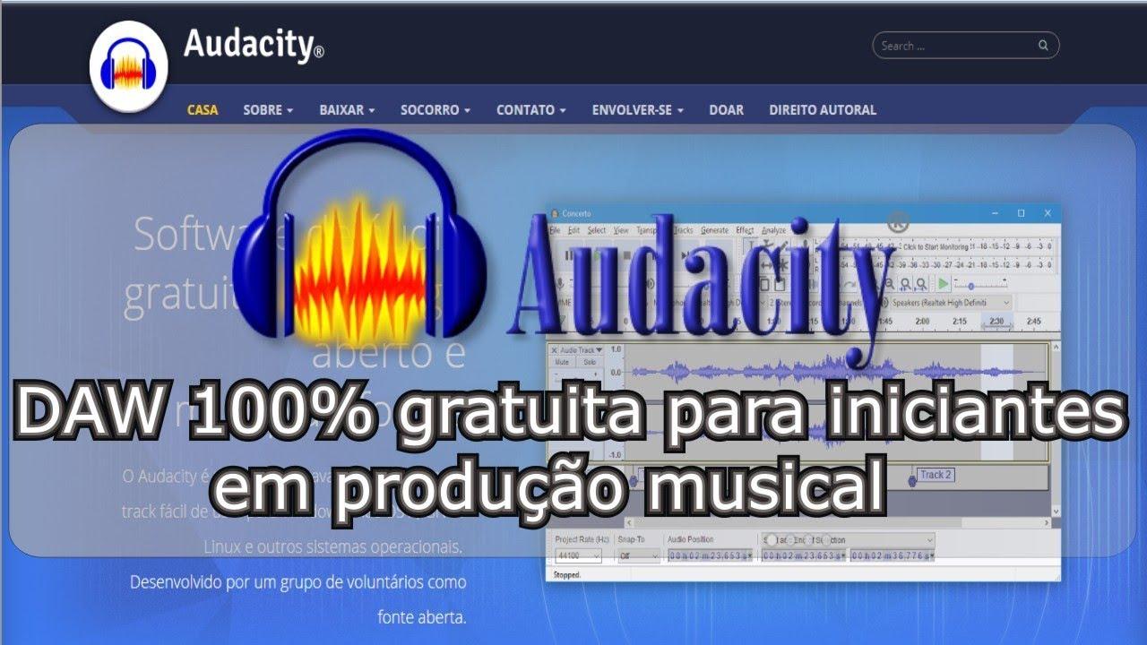 47051a206ea8d2 Audacity, DAW 100% gratuita para iniciantes em produção musical ...