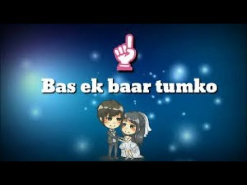 Bas Ek Baar Lyrics.... Cover By Soham Naik