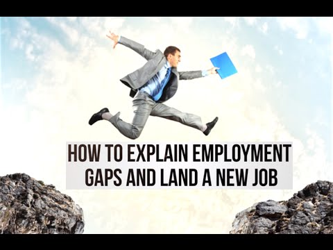 How to Explain Employment Gaps and Land a New Job - YouTube - gaps in employment