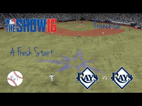 MLB The Show 16 Tampa Bay Rays Franchise: A Fresh Start [EP1]
