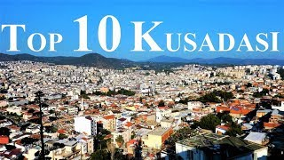 Top 10 Things To See And Do in Kusadasi - 10 Highlights not to be missed - Kuşadası Turkey
