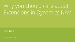 Why you should care about Extensions in Dynamics NAV