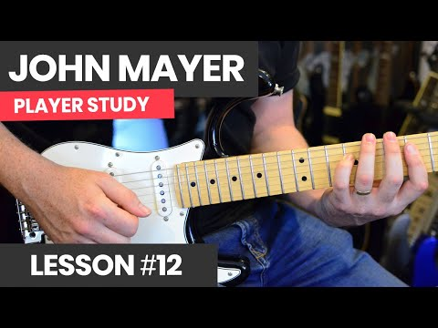 how-to-play-like-john-mayer-[course-lesson-12]-mayer-style-chords-&-licks