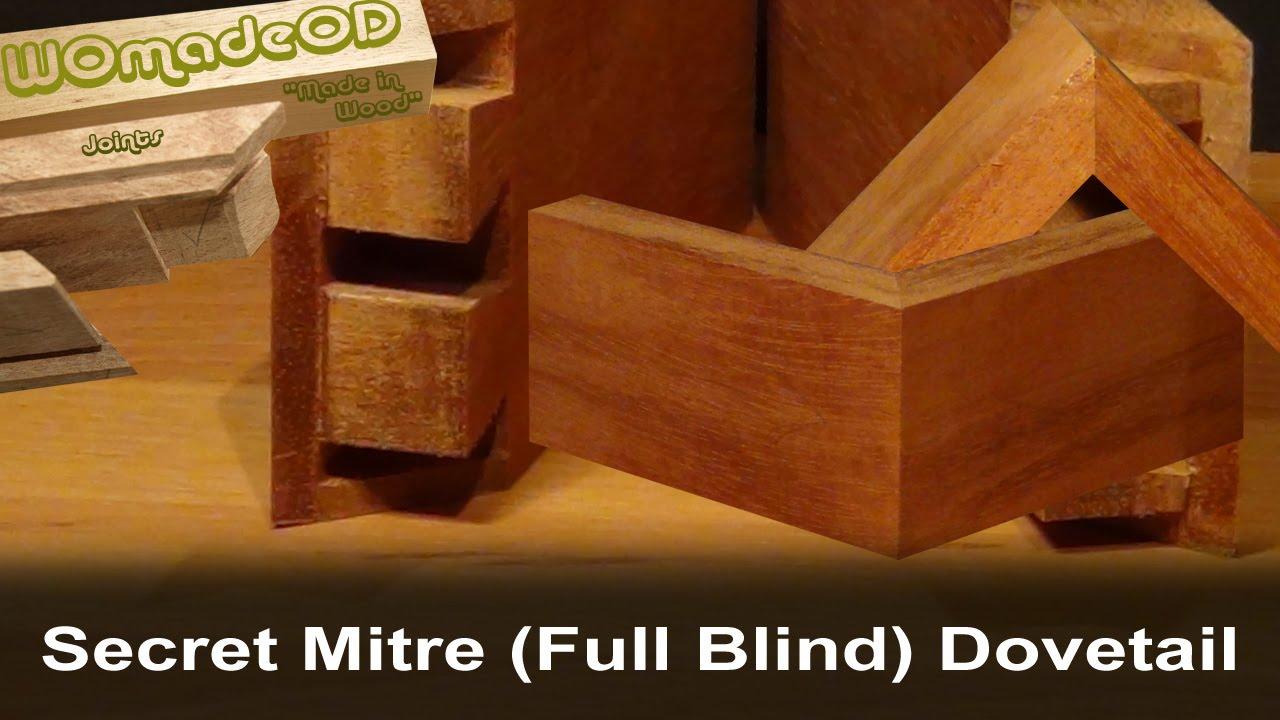 Secret Mitre Dovetail Full Blind Dovetail By Hand Full