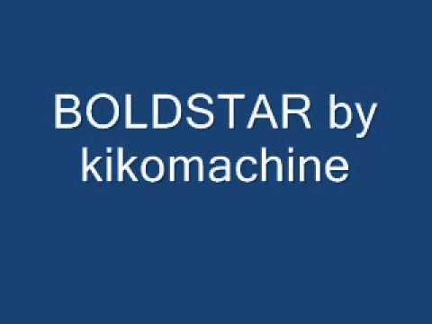 BOLDSTAR by kikomachine w s