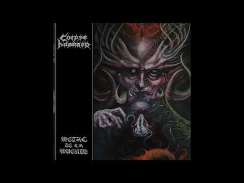 Corpsehammer - Metal de la muerte (Full-length : 2019)