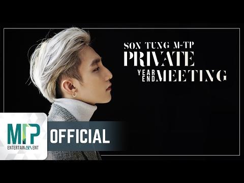 SƠN TÙNG M-TP PRIVATE YEAR END MEETING 2017