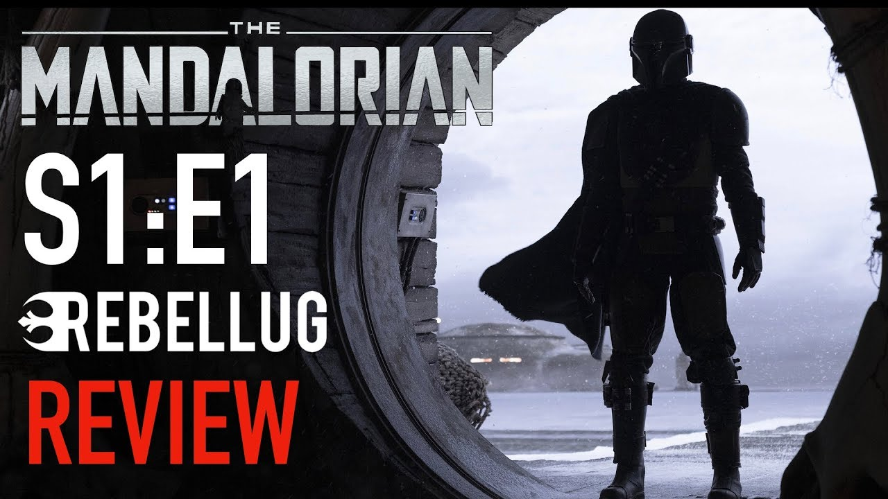 The Mandalorian: Chapter 1 - RebelLUG Review