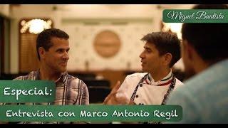 Entrevista con Marco Antonio Regil
