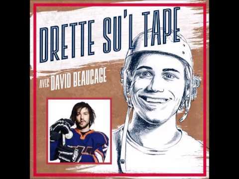 Podcast Drette Su'l Tape avec David Beaucage - Épisode 18 - Marc-André Grondin