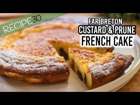 Far Breton A French Custard Prune Cake