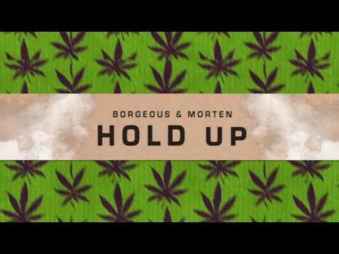 Borgeous & MORTEN - Hold Up   Dim Mak Records