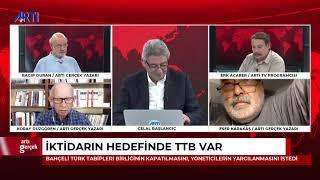 Artı Gerçek-1-Celal Başlangıç-Ragıp Duran-Erk Acarer-Koray Düzgören-Eser Karakaş- 18 Eylül 2020