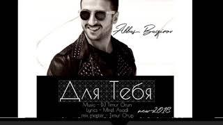 Abbas Bagirov feat DJ Timur Orun - Для Тебя / Dla Teba new song 2018