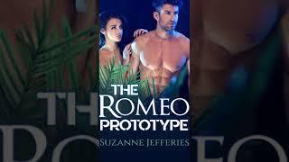 The Romeo Prototype