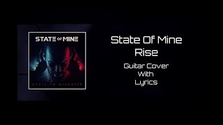 State of Mine - Rise (Guitar Cover) With Lyrics