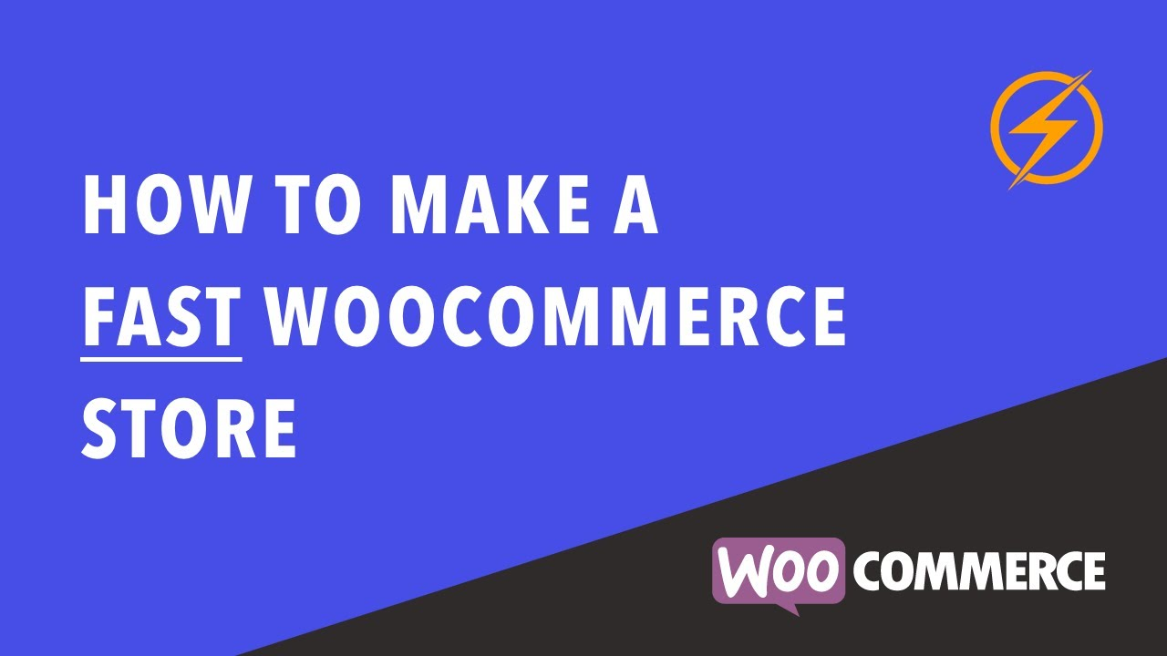 How to make a really FAST WooCommerce website - Step by Step Tutorial to  SPEED up WooCommerce