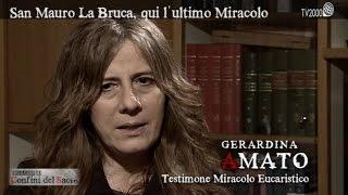 San Mauro La Bruca, qui l'ultimo miracolo