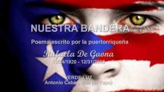 Nuestra Bandera - Puerto Rico - Rafaela De Gaona