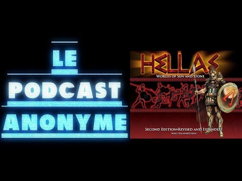 PODCAST ANONYME - JDR 20 : HELLAS, WORLD OF SUN AND STONE