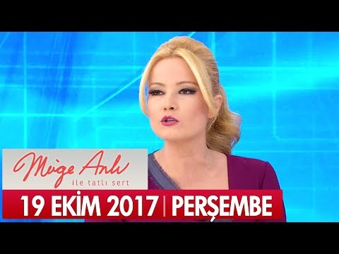 Müge Anlı ile Tatlı Sert 19 Ekim 2017 - Tek Parça