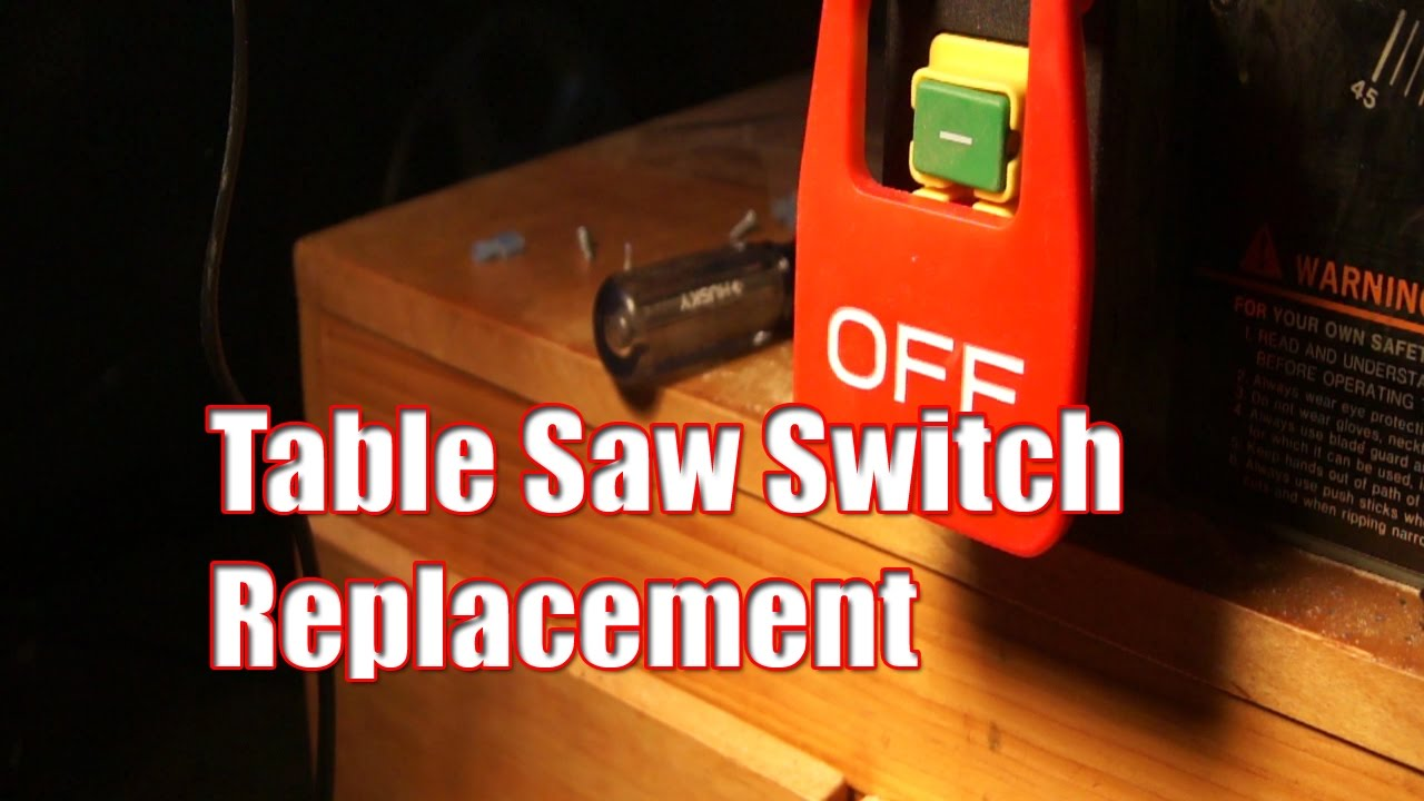 Table Saw Switch Replacement on