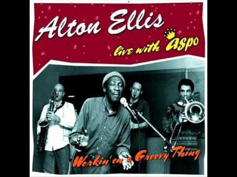 Alton Ellis Ain't that loving you 2001