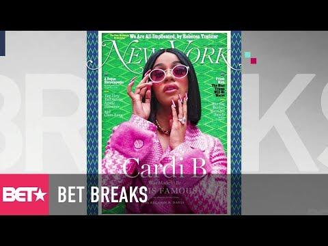 Cardi B Covers New York Magazine - BET Breaks