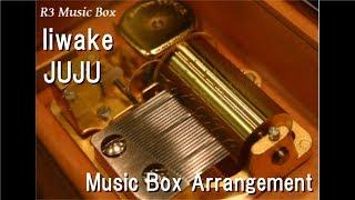 Video Iiwake/JUJU [Music Box] download MP3, 3GP, MP4, WEBM, AVI, FLV Juli 2018