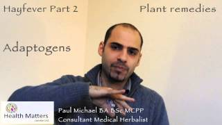 Health Matters London - Hayfever Part 2: Plant remedies