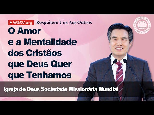 Respeitem Uns Aos Outros [Igreja de Deus, IDDSMM, Ahnsahnghong, Deus Mãe]