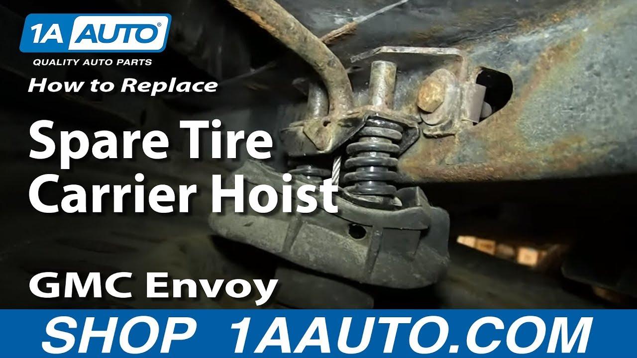 medium resolution of how to replace spare tire carrier hoist 2002 09 gmc envoy chevy trailblazer