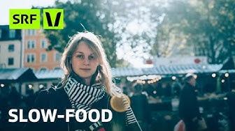 Slow Food: Eine Gastronomin zeigt die Gegenbewegung zum Fast Food | Virus Voyage | SRF Virus